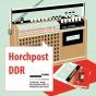 »Horchpost DDR« - Podcast der Gedenk- und Bildungsstätte (Bild: Stiftung Ettersberg)